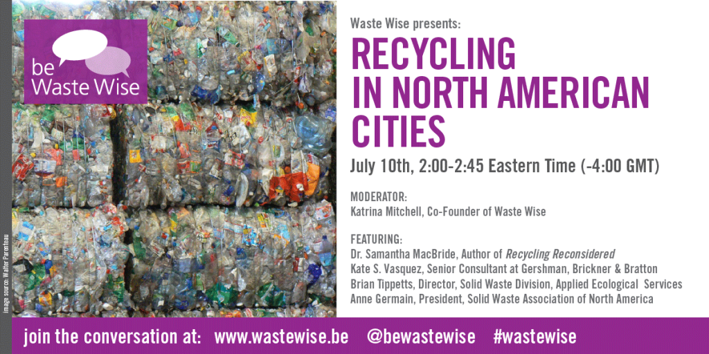 Recycling in North American Cities: Be Waste Wise Panel