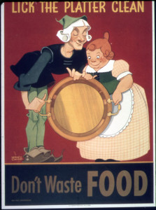 Lick the platter clean. Don't waste food; Image: A poster released during World War II by the Bureau of Special Services under United States Office for Emergency Management; Source: archives.org