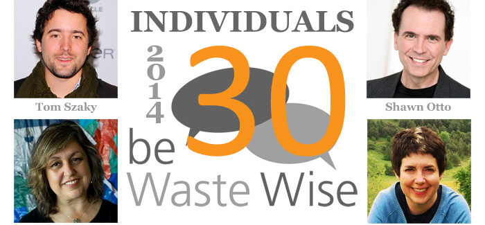 The 2014 be Waste Wise 30 – Individual Waste Influencers
