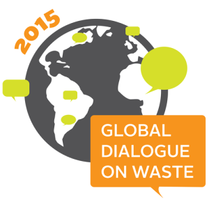 The 2015 Global Dialogue on Waste is a series of panel discussions and online conversations organized by August to December, 2015