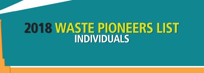 2018 Waste Pioneers List – Individuals